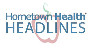 Hometown Health Headlines